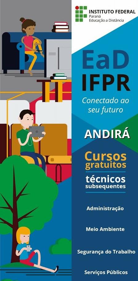 Começa nesta terça, dia 27, em Andirá, as aulas dos cursos técnicos do IFPR
