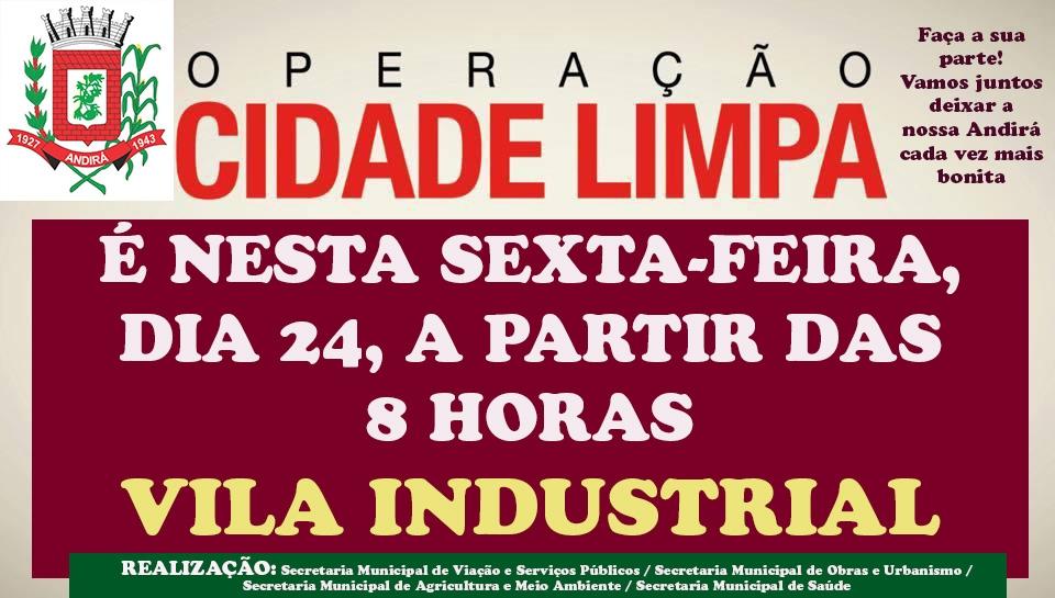 Começa nesta sexta, na Vila Industrial, a Operação Cidade Limpa