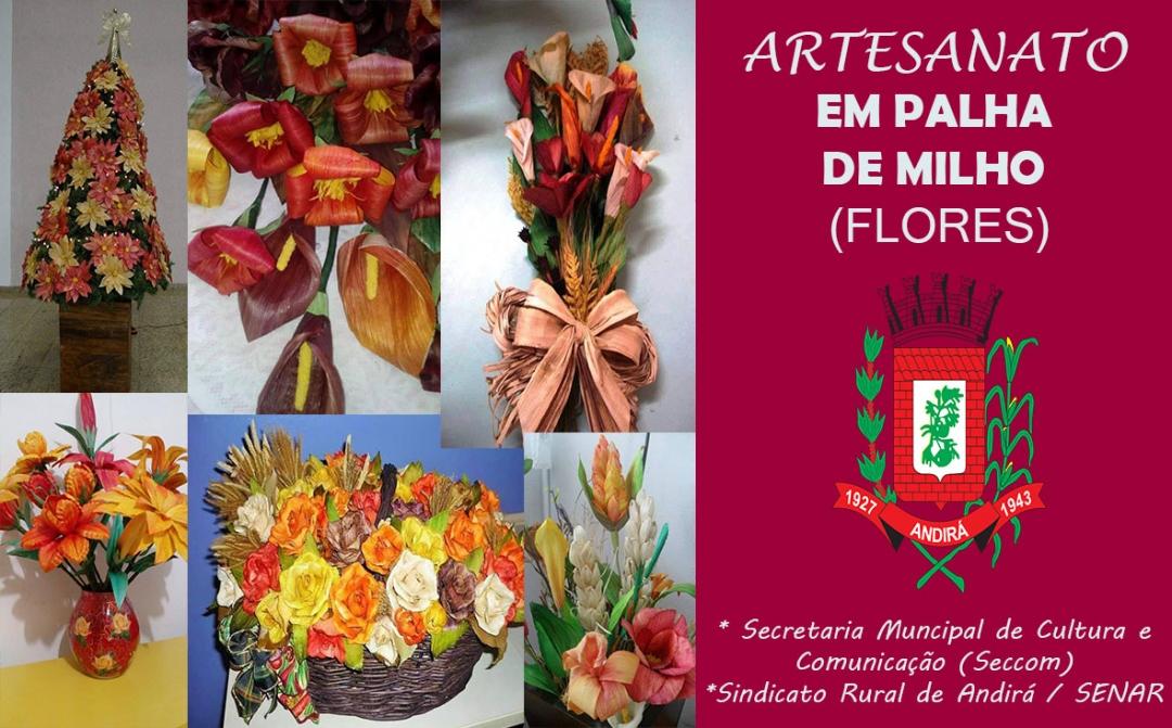 Secretaria de Cultura de Andirá, Senar e Sindicato Rural promovem curso de Artesanato em Palha de Milho (Flores)