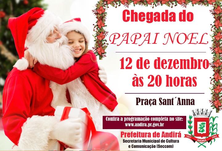 Chegada do Papai Noel e abertura das Cantatas de Natal em Andirá acontecerão nesta quarta-feira, dia 12