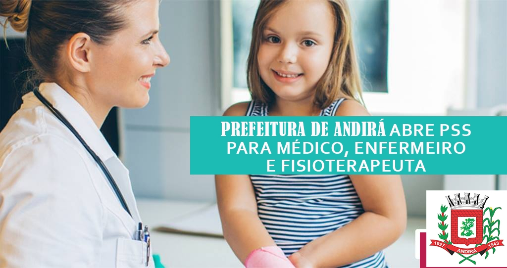 Prefeitura de Andirá abre PSS para médico, enfermeiro e fisioterapeuta
