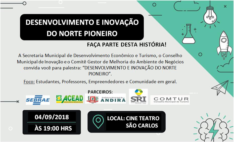 Desenvolvimento e Inovação serão pautas de debates nesta terça, dia 04. Palestra, gratuita, será no Cine Teatro São Carlos