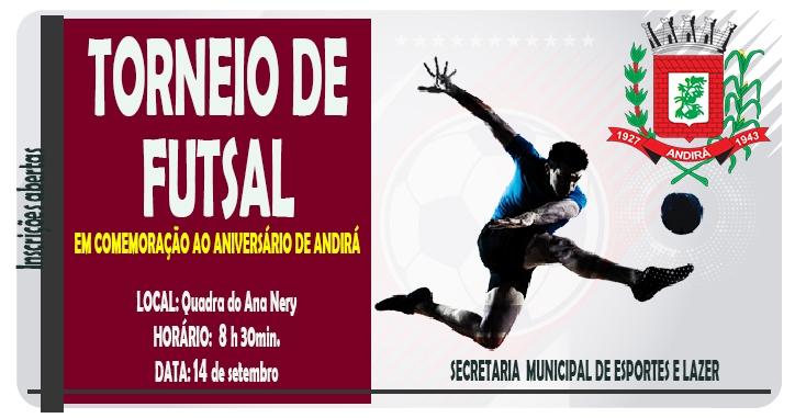 Secretaria de Esportes de Andirá promove Torneio de Futsal, dia 14. Inscrições estão abertas!