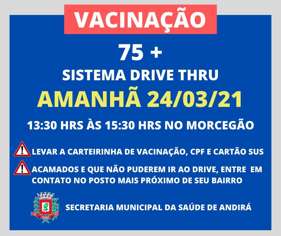 Vacinação 75 anos - Sistema Drive Thru