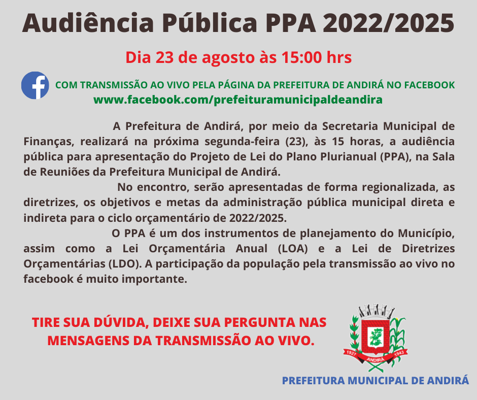Audiência Pública sobre o Plano Plurianual (PPA 2022/2025 com transmissão ao vivo pela página da Prefeitura no facebook