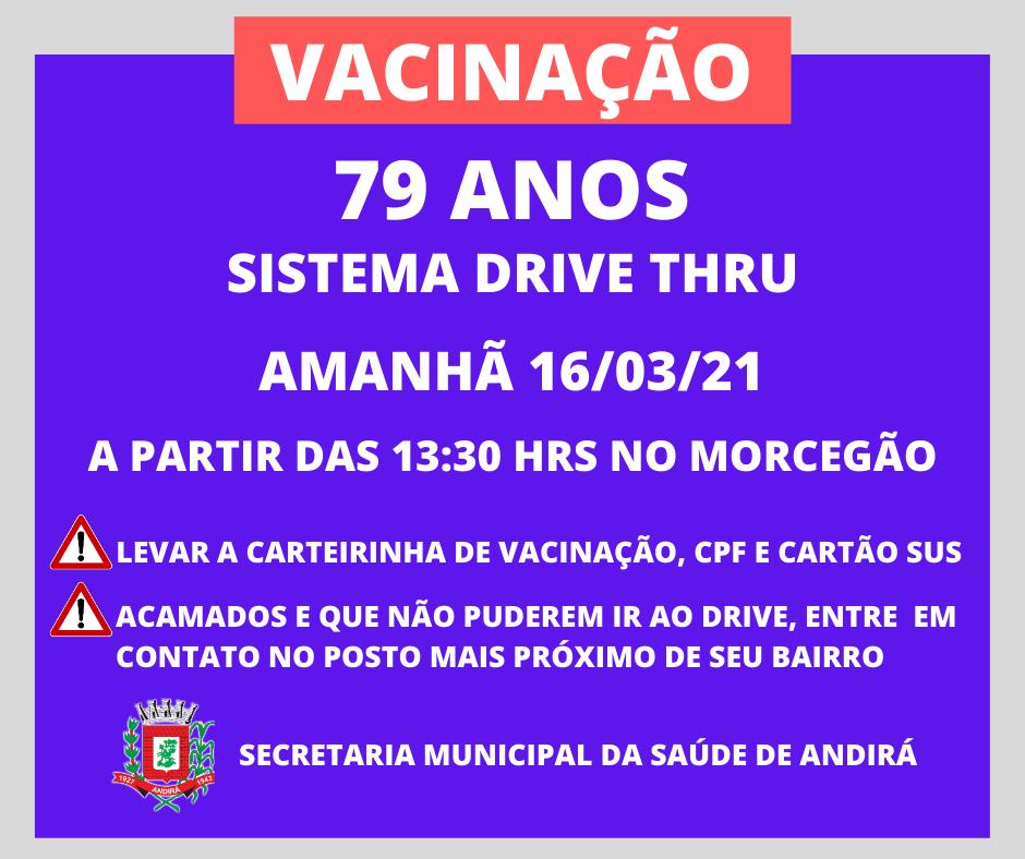 Vacinação 79 anos - Sistema Drive Thru