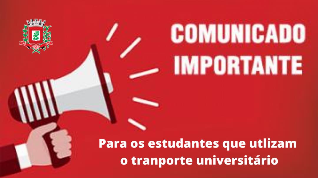 Aviso aos estudantes que usam o transporte universitário