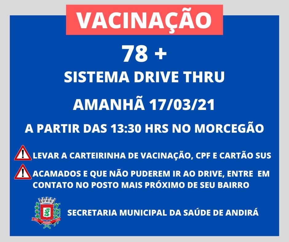 Vacinação 78 anos - Sistema Drive Thru