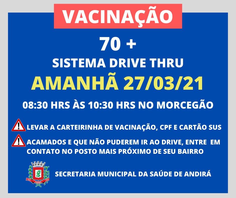 Vacinação 70 anos - Sistema Drive Thru