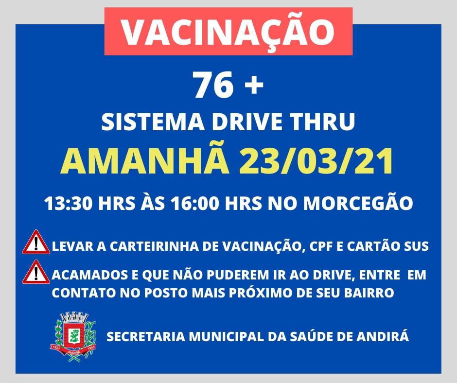 Vacinação 76 anos - Sistema Drive Thru