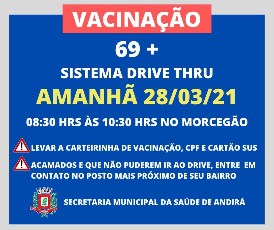 Vacinação 69 anos - Sistema Drive Thru
