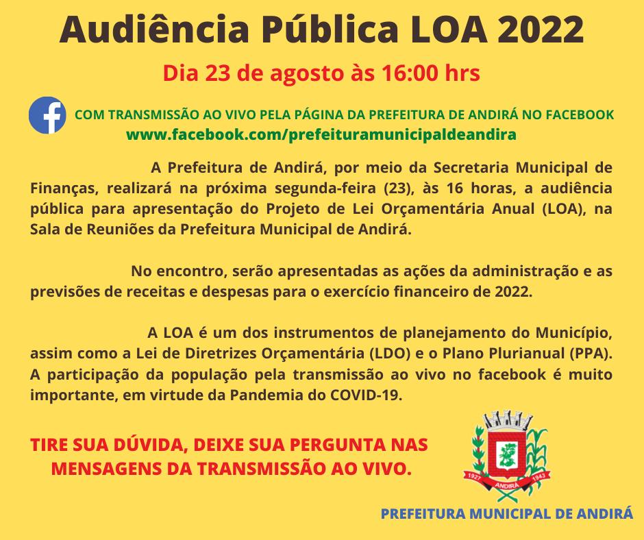 Audiência Pública sobre a Lei Orçamentária Anual 2022 com transmissão ao vivo pela página da Prefeitura no facebook