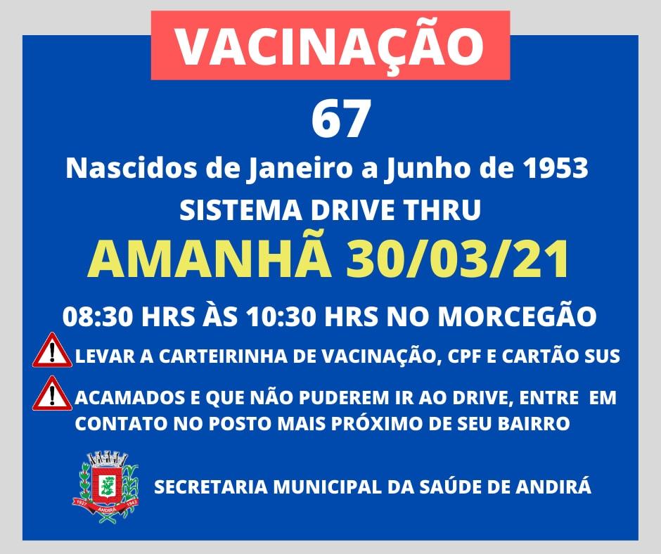 Vacinação 67 anos - Sistema Drive Thru