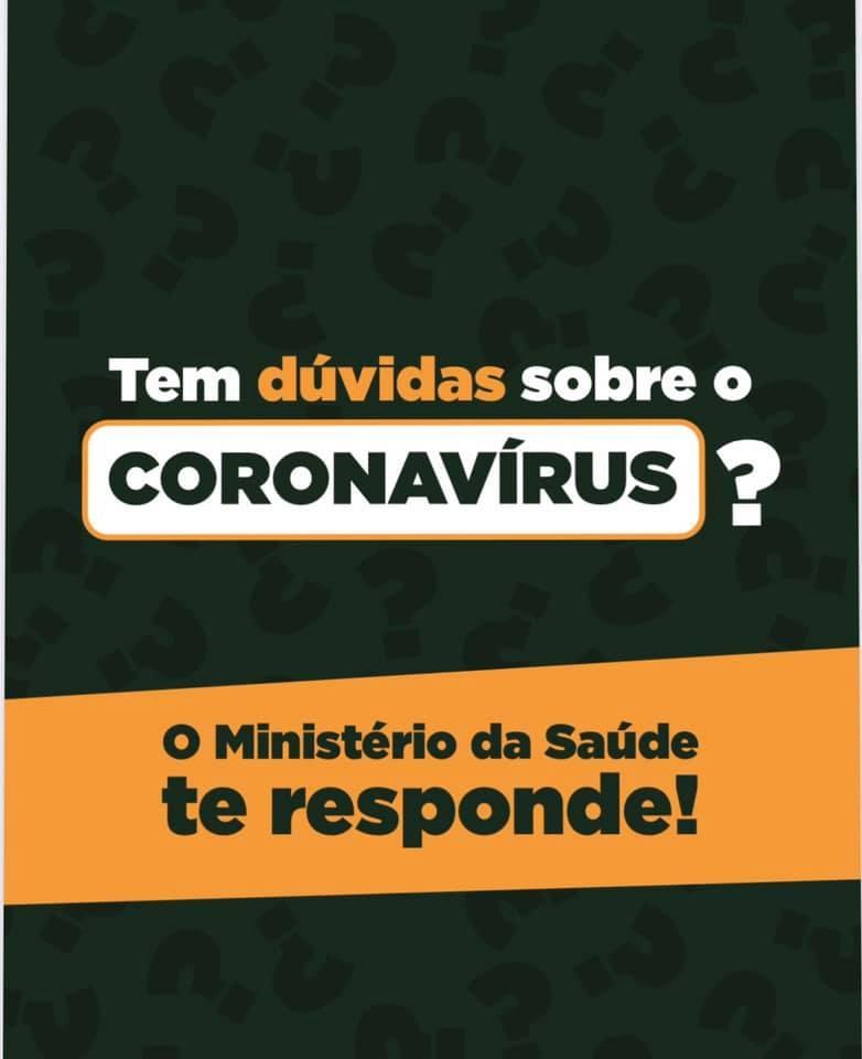 Dúvidas sobre o Corona vírus? O Ministério da Saúde responde