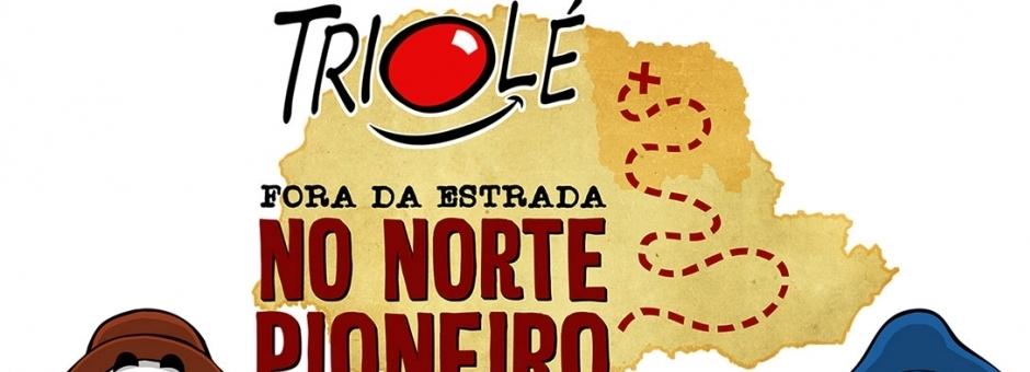 Grupo Triolé estará em Andirá e também em mais 15 cidades do Norte Pioneiro